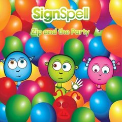 SignSpell Zip and the Party