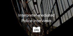 Interpreter-mediated Police Interviews